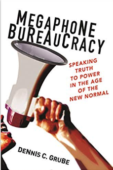The cover of 'Megaphone Bureaucracy' by Dennis C. Grube