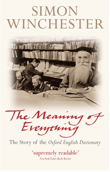 The cover of 'The Meaning of Everything' by Simon Winchester