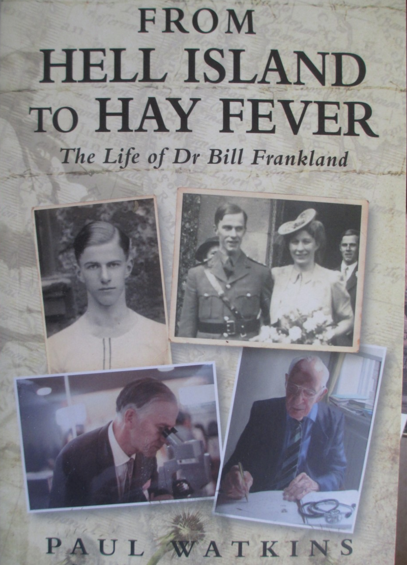 The cover of the biography of Dr Frankland, titled 'From Hell Island to Hay Fever'