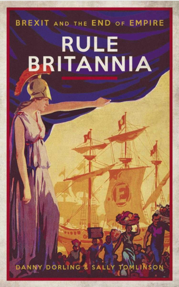 The cover of the book, 'Rule Britannia: Brexit and the end of empire'