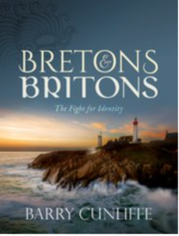 'Bretons and Britons: The Fight for Identity' by Barry Cunliffe