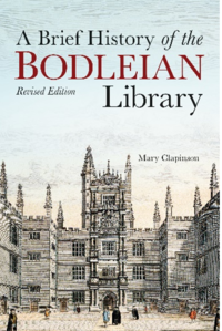'A Brief History of the Bodleian Library: Revised Edition' by Mary Clapinson