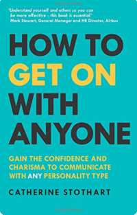 'How to Get on with Anyone' by Catherine Stothart