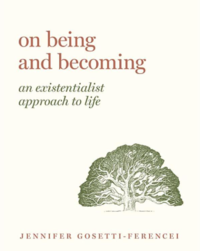 'On Being and Becoming' by Jennifer Gosetti-Ferencei